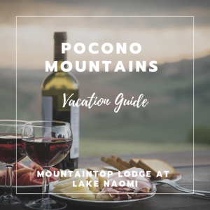 "view of wine and charcuterie with text ""pocono mountains vacation guide"" on top"