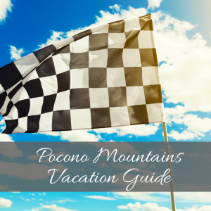 "race flag with text ""pocono mountains vacation guide"" on top"